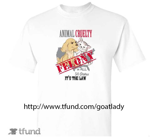 Animal Cruelty Felony Shirt