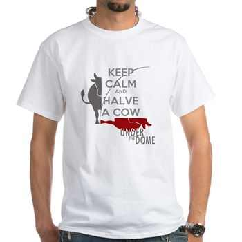 keep_calm_halve_a_cow_under_the_dome_tshirt